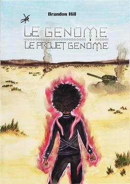 Couverture du livre : LE GÉNOME, LE PROJET G.E.N.O.M.E.