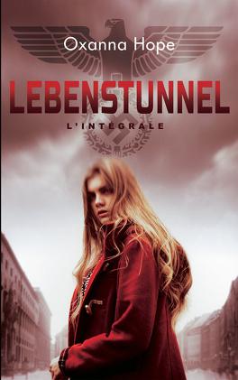 Couverture du livre : Lebenstunnel, L'Intégrale