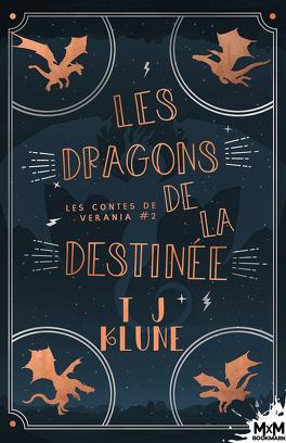 Couverture du livre : Les Contes de Verania, Tome 2 : Les Dragons de la destinée