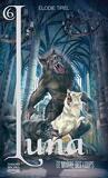L'Elfe de lune, Tome 6 : Le Maître des loups