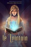 Le Lointain, Tome 1 : La Prophétie elfique