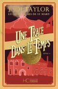 Les Chroniques de St Mary, Tome 4 : A trail through time