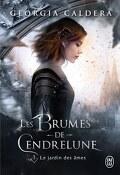 Les Brumes de Cendrelune, Tome 1 : Le Jardin des âmes