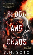 Blood and chaos