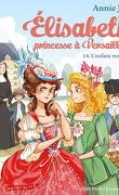 Élisabeth, princesse à Versailles, Tome 14 : L'Enfant trouvé