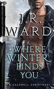 La Confrérie de la dague noire, Tome 17.5 : Where Winter Finds You