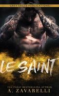 Les Gangs de Boston, Tome 4 : Le Saint