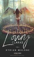 Loving Clarke, Tome 2