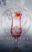 Réincarnations, Tome 0.3 : Illusions romanesques