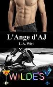 The Wilde's, Tome 3 : L'Ange d'A.J.