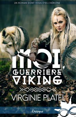 Couverture du livre : Moi, guerrière viking