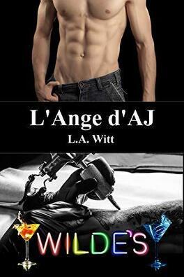 Couverture du livre : Wilde's, tome 3 : L'ange d'A.J.