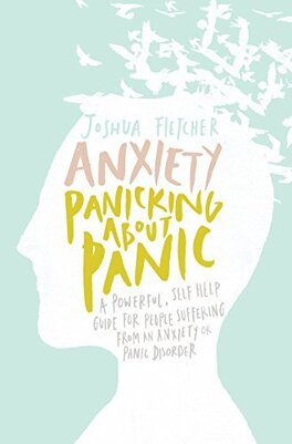 Couverture du livre : Anxiety: Panicking about Panic