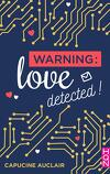Warning: love detected !