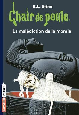 Couverture du livre : Chair de poule, Tome 1 : La Malédiction de la momie