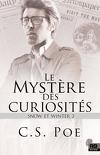 Snow & Winter, Tome 2 : Le Mystère des curiosités
