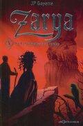 Zarya, Tome 3 : Zarya et le grimoire de Trotsky