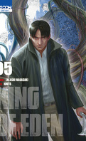 King of Eden, Tome 5