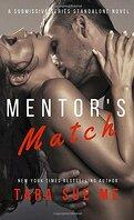 La Soumise, Tome 10 : Mentor's Match