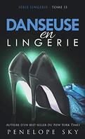 Lingerie, Tome 13 : Danseuse en lingerie
