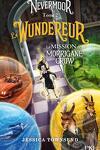 couverture Nevermoor, Tome 2 : Le Wundereur - La Mission de Morrigane Crow