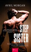 Step Sister, Tome 2 : Une année pour tout recommencer