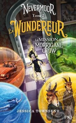 Couverture de Nevermoor, Tome 2 : La Mission de Morrigane Crow