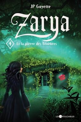 Couverture du livre : Zarya, Tome 4 : La Pierre des ténèbres