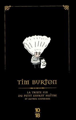 Couverture du livre : La Triste Fin du petit enfant huître et autres histoires