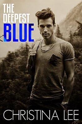 Couverture du livre : Le Chemin de ton cœur, Tome 2 : The Deepest Blue