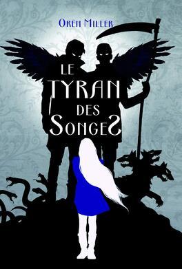 Couverture du livre : Le Tyran des songes