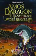 Amos Daragon, Le sanctuaire des braves Tome 2