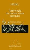 Haiku - Anthologie du poème court japonais