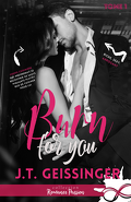 Slow Burn, Tome 1 : Burn for You