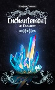 Enchantement, Tome 4 : Le Chasseur