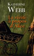 La Vérité à propos d'Alice