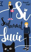 Si seulement, Lucie