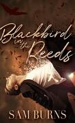 The Rowan Harbor Cycle, Tome 1 : Blackbird in the Reeds