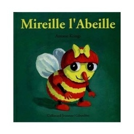 Couverture du livre : Mireille l'abeille
