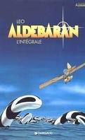 Les mondes d'Aldébaran, cycle 1 : Aldébaran : L'intégrale