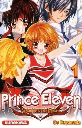 Couverture du livre : Prince eleven - La double vie de Midori, tome 1