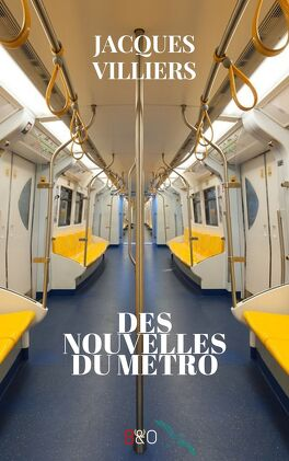 Couverture du livre : Des nouvelles du métro