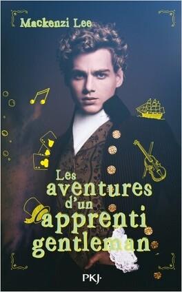 Couverture du livre : Les Aventures d'un apprenti gentleman