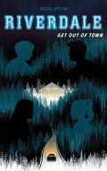 Riverdale, Tome 2 : Get Out of Town