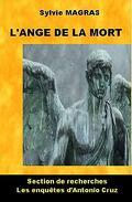 Section de recherches d'Avignon, Tome 2 : Antonio Cruz et l'ange de la mort