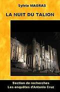 Section de recherches d'Avignon, Tome 3 : Antonio Cruz et la Nuit du talion