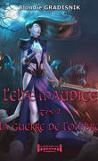 L'elfe maudite, Tome 2 : La guerre de l'ombre