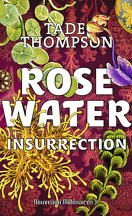 Rosewater Tome 2 - Insurrection