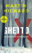 Victor Lessard, tome 5 : Ghetto X