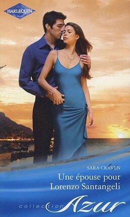 Couverture du livre : Une épouse pour Lorenzo Santangeli